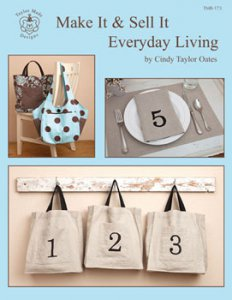 Cindy Taylor Oates - Make It & Sell It - Everyday Living