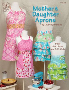 Cindy Taylor Oates - Mother Daughter Aprons