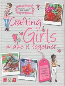 Crafting for Girls