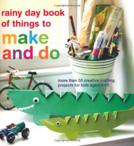 Rainy Day Book of Things to Make & Do